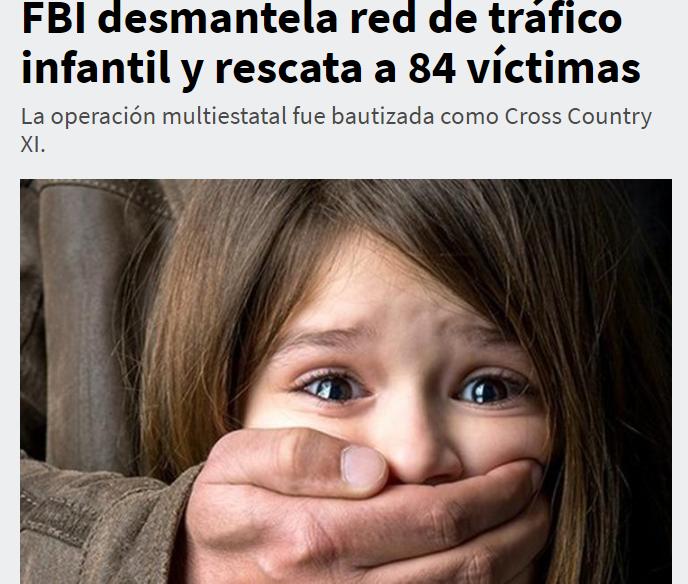 FBI desmantela red de tráfico infantil y rescata 84 niños